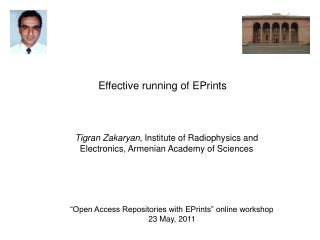 """Open Access Repositories with EPrints"" online workshop 23 May, 2011"