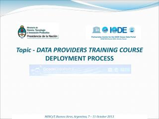 Topic - DATA PROVIDERS TRAINING COURSE DEPLOYMENT PROCESS