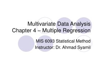 Multivariate Data Analysis Chapter 4 � Multiple Regression