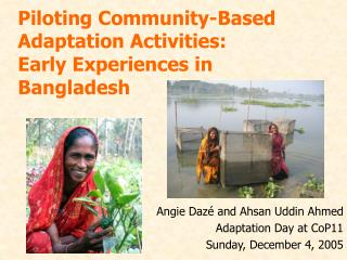 Piloting Community-Based Adaptation Activities:  Early Experiences in Bangladesh