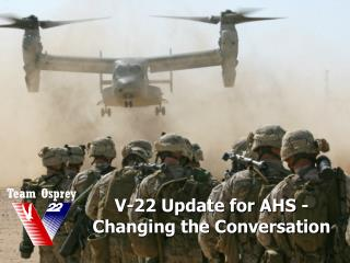V-22  Update for AHS -  Changing the Conversation