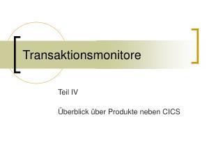 Transaktionsmonitore