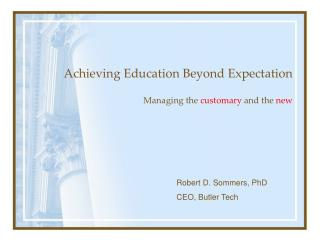 Achieving Education Beyond Expectation