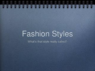 Fashion Styles