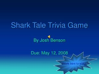 Shark Tale Trivia Game