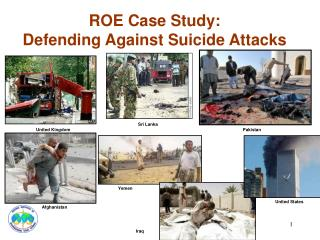 ROE Case Study: Defending Against Suicide Attacks