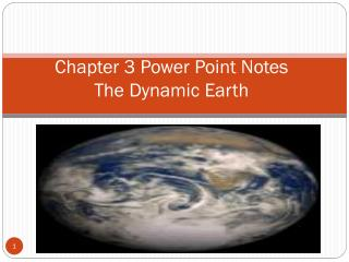 Chapter 3 Power Point Notes The Dynamic Earth