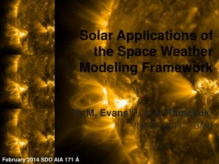 Solar Applications of the Space Weather Modeling Framework