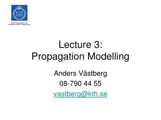 Lecture 3: Propagation Modelling