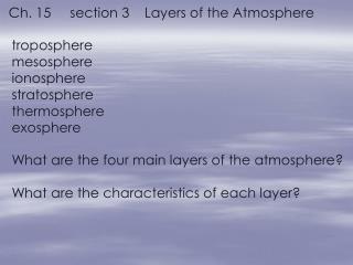 Ch. 15     section 3    Layers of the Atmosphere
