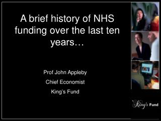 A brief history of NHS funding over the last ten years