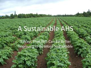 A Sustainable AHS