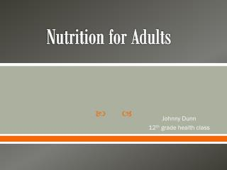 Nutrition for Adults