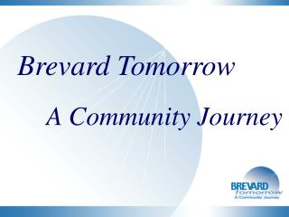Brevard Tomorrow A Community Journey