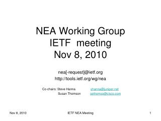 NEA Working Group IETF  meeting Nov 8, 2010