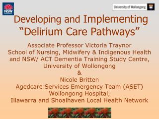 Developing and Implementing  Delirium Care Pathways
