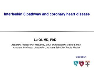 Interleukin 6 pathway and coronary heart disease