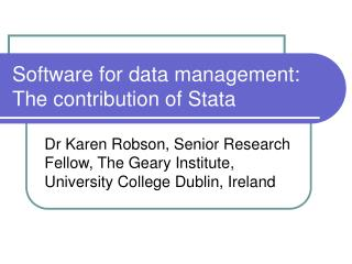 Software for data management: The contribution of Stata