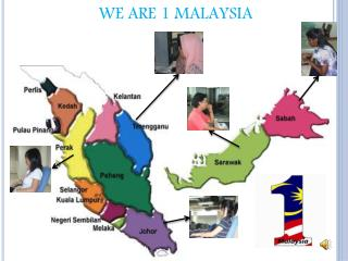 WE ARE 1 MALAYSIA