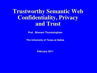 Trustworthy Semantic Web Confidentiality, Privacy  and Trust