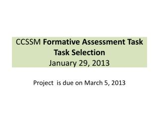 CCSSM  Formative Assessment  Task Task Selection January 29, 2013
