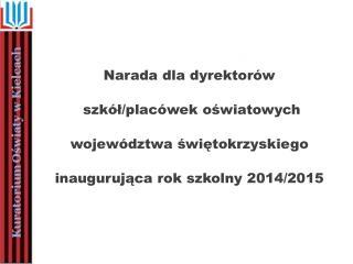 Narada dla dyrektorów  szkół/placówek oświatowych  województwa świętokrzyskiego