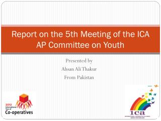 Report on the 5th Meeting of the ICA AP Committee on Youth