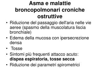 Asma e malattie broncopolmonari croniche ostruttive