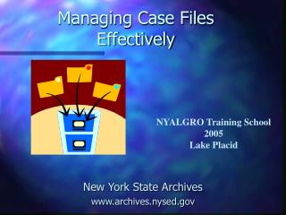 Managing Case Files Effectively