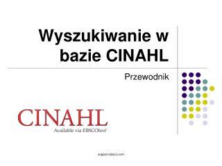 Wyszukiwanie w bazie CINAHL