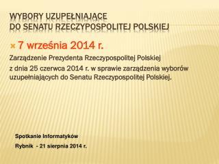 Wybory Uzupełniające do Senatu Rzeczypospolitej Polskiej