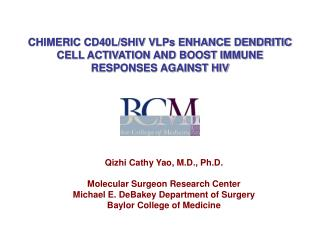 CHIMERIC CD40L/SHIV VLPs ENHANCE DENDRITIC CELL ACTIVATION AND BOOST IMMUNE RESPONSES AGAINST HIV