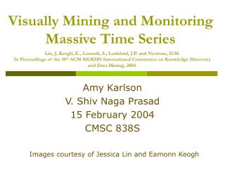 Visually Mining and Monitoring Massive Time Series