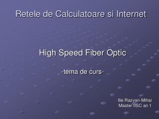 Retele de Calculatoare si Internet