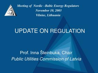 UPDATE ON  REGULATION