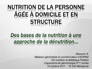 Nutrition de la personne  g e   domicile et en structure   Des bases de la nutrition   une approche de la d nutrition