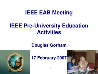 IEEE EAB Meeting IEEE Pre-University Education Activities
