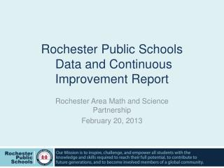 Rochester Public Schools  Data and Continuous Improvement Report