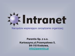 Narzędzie wspierające zarządzanie organizacj Parentis Sp. z o.o.