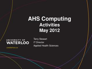 AHS Computing Activities  May 2012