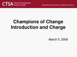 Champions of Change Introduction and Charge