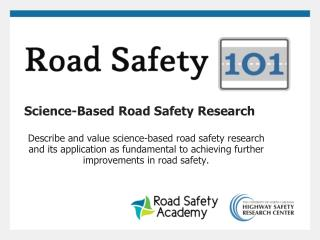 Science-Based Road Safety Research