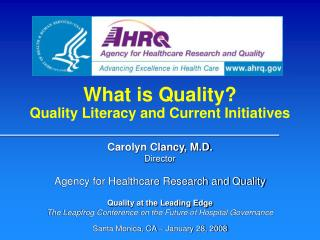What is Quality? Quality Literacy and Current Initiatives