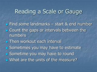 Reading a Scale or Gauge