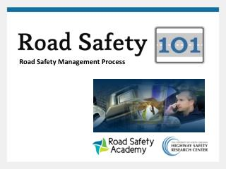 Road Safety Management Process