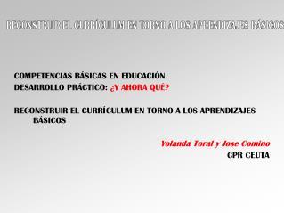 COMPETENCIAS B�SICAS EN EDUCACI�N. DESARROLLO PR�CTICO:  �Y AHORA QU�?