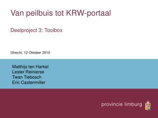 Van peilbuis tot KRW-portaal Deelproject 3: Toolbox