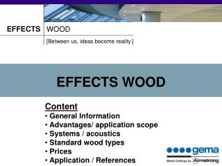 EFFECTS WOOD