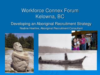 Workforce Connex Forum Kelowna, BC