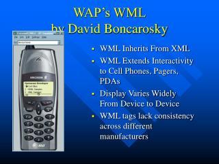 WAP's WML by  David Boncarosky